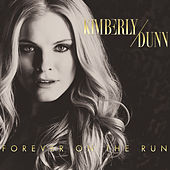 Forever on the Run von Kimberly Dunn