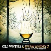 Cold Winters & Warm Whiskey 2 by Swerve