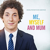 Me, Myself and Mum (Original Motion Picture Soundtrack) by Various Artists