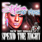 Spend The Night (feat. No Phear) by Styleon