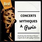 Concerts mythiques à Paris (Live) de Various Artists