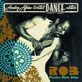 Funky Rob Way (Analog Africa - Limited Dance Edition) by Rob