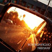 Freeway by Rob Bonfiglio