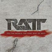 Tell the World: The Very Best of Ratt de Ratt