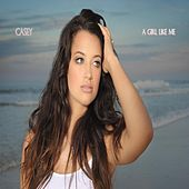 A Girl Like Me by Casey