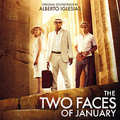 The Two Faces of January (Original Motion Picture Soundtrack) by Alberto Iglesias
