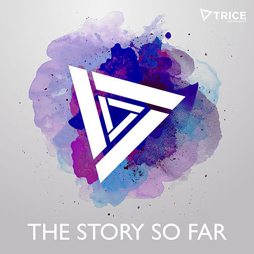 Trice - The Story So Far by Various Artists
