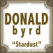 Stardust by Donald Byrd