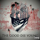 The Good Die Young de South Side Connect Gang