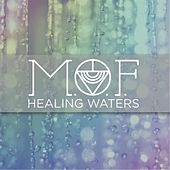 Healing Waters by Michael On Fire