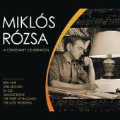A Centenary Celebration by Miklos Rozsa