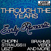 Through the Years: Early Romantic by Various Artists