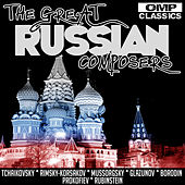 The Great Russian Composers by Various Artists