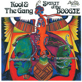 Spirit Of The Boogie de Kool & the Gang
