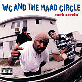 Curb Servin' by WC & The Maad Circle