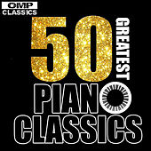 50 Greatest Piano Classics by Various Artists