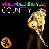 #throwbackthursday: Country by Various Artists