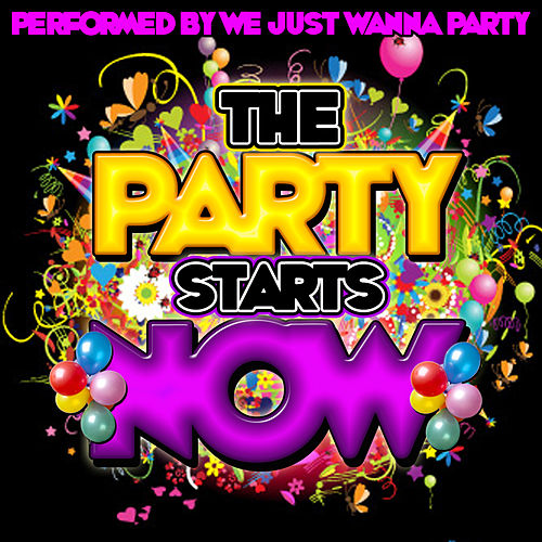 the party starts now by we just wanna party napster