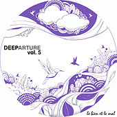 Deeparture, Vol. 5 von Various Artists