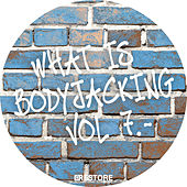 What is Bodyjacking?, Vol. 7 by Various Artists
