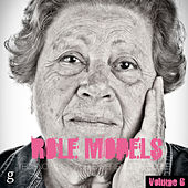 Role Models, Vol. 6 - Techno Music for Experienced People by Various Artists