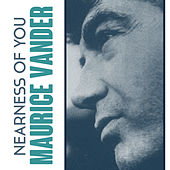 Nearness of You von Maurice Vander