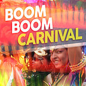 Boom Boom Carnival von Various Artists