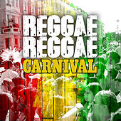 Reggae Reggae Carnival von Various Artists