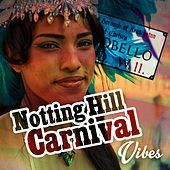 Notting Hill Carnival Vibes von Various Artists