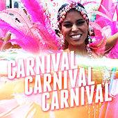 Carnival, Carnival, Carnival von Various Artists