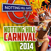 Notting Hill Carnival 2014 von Various Artists