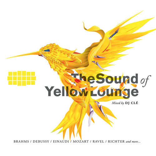 The Sound Of Yellow Lounge - Classical Music Mixed By DJ Clé by Various Artists
