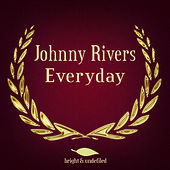 Everyday di Johnny Rivers