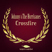 Crossfire de Johnny & The Hurricanes