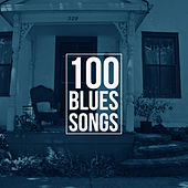 100 Blues Songs de Various Artists