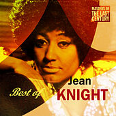 Masters Of The Last Century: Best of Jean Knight by Jean Knight