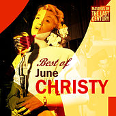Masters Of The Last Century: Best of June Christy de June Christy