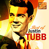 Masters Of The Last Century: Best of Justin Tubb by Justin Tubb