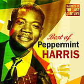 Masters Of The Last Century: Best of Peppermint Harris by Peppermint Harris