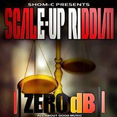Shom-C Presents Scale up Riddim by Various Artists
