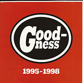 1995-1998 by Goodness