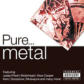 Pure... Metal von Various Artists