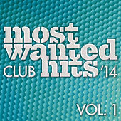 Most Wanted Club Hits by Various Artists