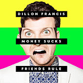 I Can't Take It de Dillon Francis