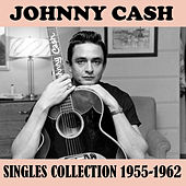 Singles Collection 1955-1962 von Johnny Cash