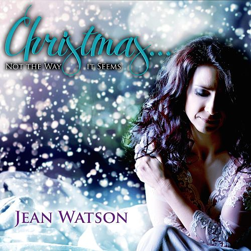 Christmas… Not The Way It Seems de Jean Watson