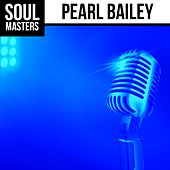 Soul Masters: Pearl Bailey by Pearl Bailey
