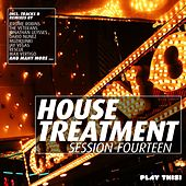 House Treatment - Session Fourteen by Various Artists
