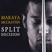 Split Decision by Makaya McCraven