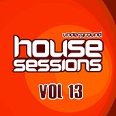 Underground House Sessions Vol. 13 - EP by Various Artists